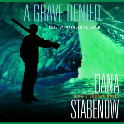 A Grave Denied Audiobook, by Dana Stabenow