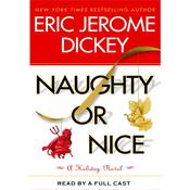 Naughty Or Nice Audiobook, by Eric Jerome Dickey