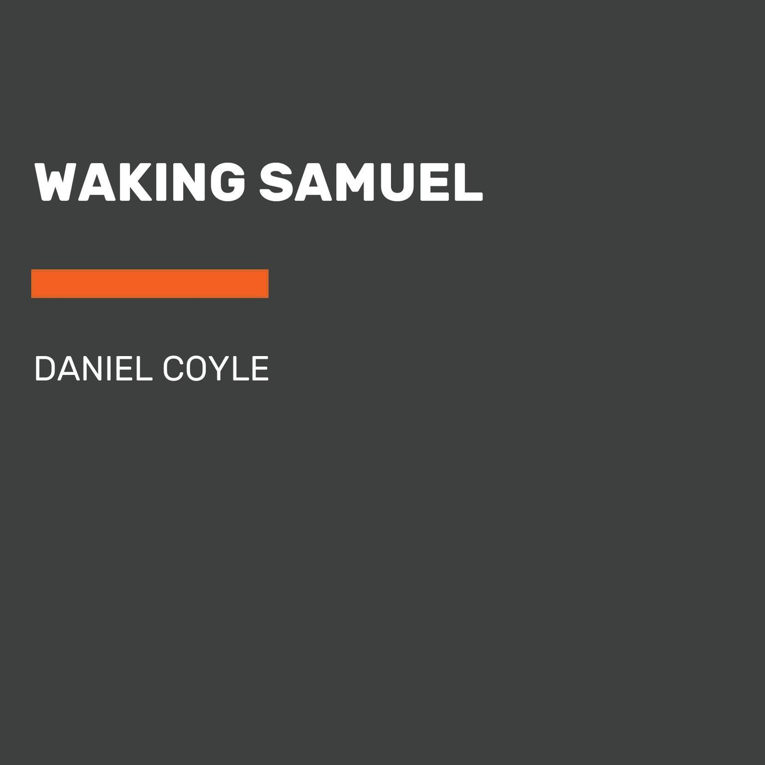 Printable Waking Samuel Audiobook Cover Art