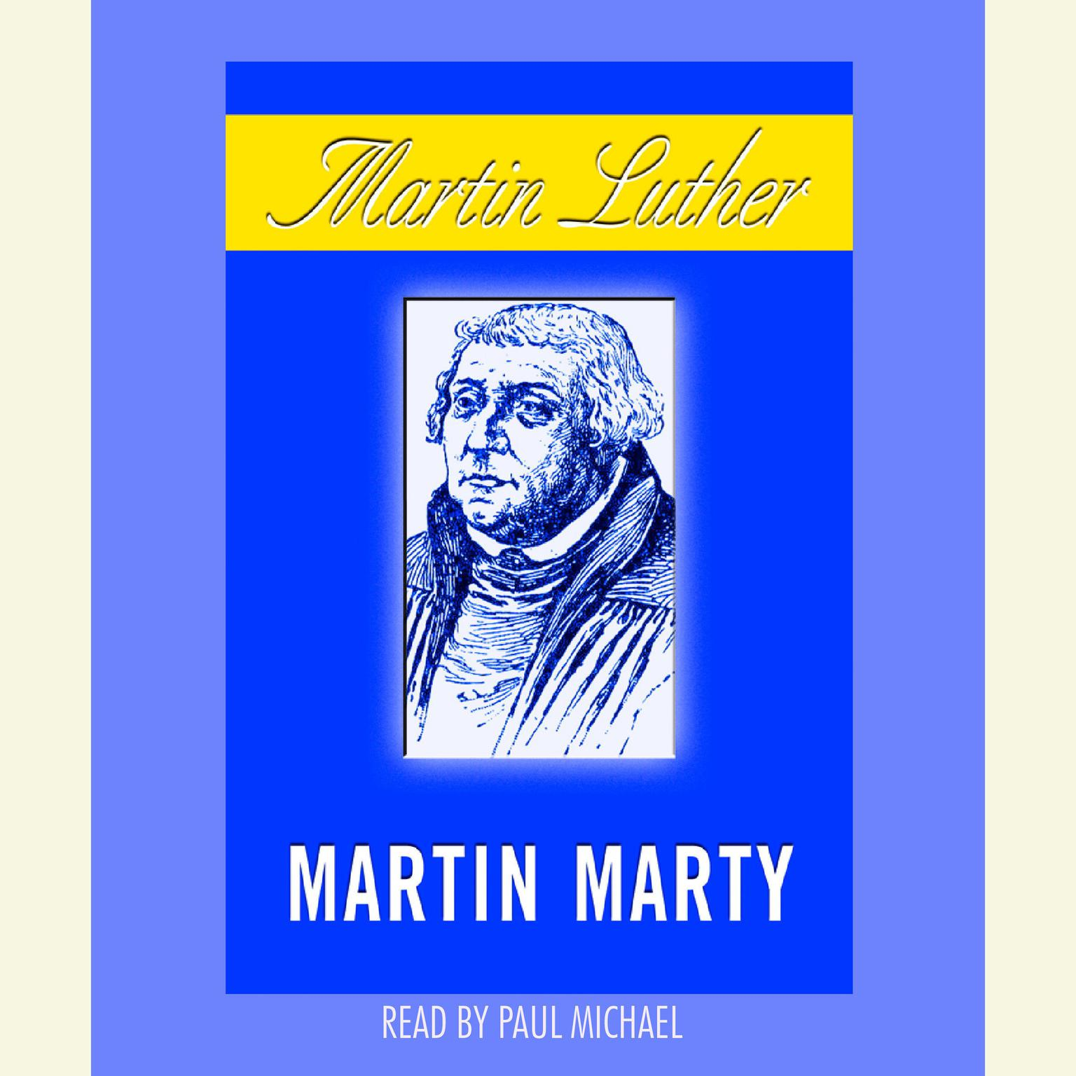 Martin Luther Audiobook, by Martin E. Marty