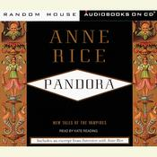 Pandora, by Anne Rice