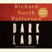 Dark Lady Audiobook, by Richard North Patterson