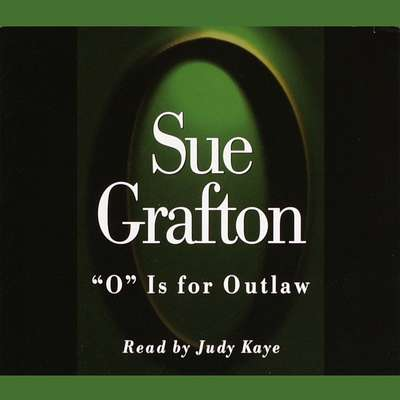 O Is For Outlaw Audiobook, by