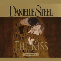 The Kiss Audiobook, by Danielle Steel