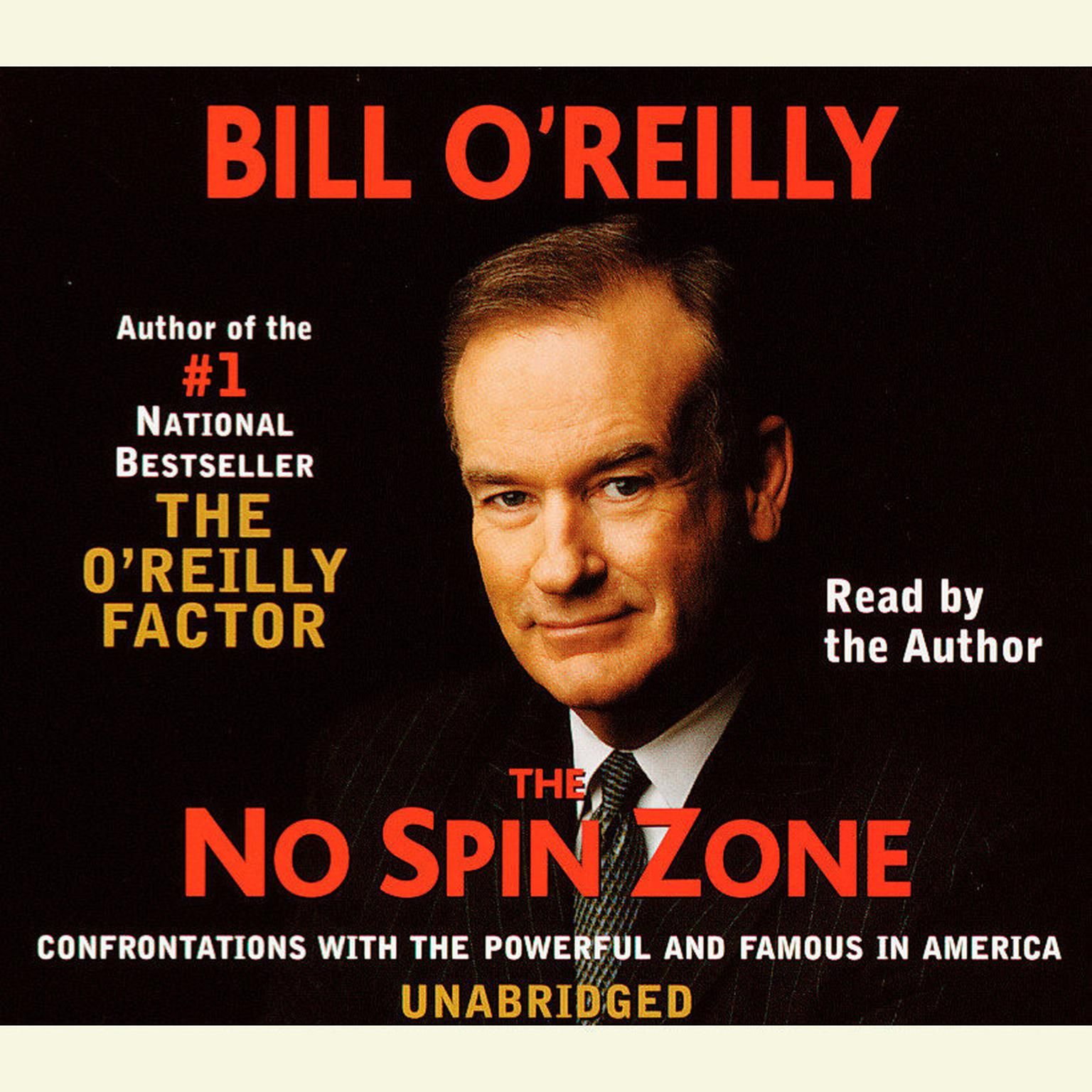 Printable The No Spin Zone: Confrontations with the Powerful and Famous in America Audiobook Cover Art