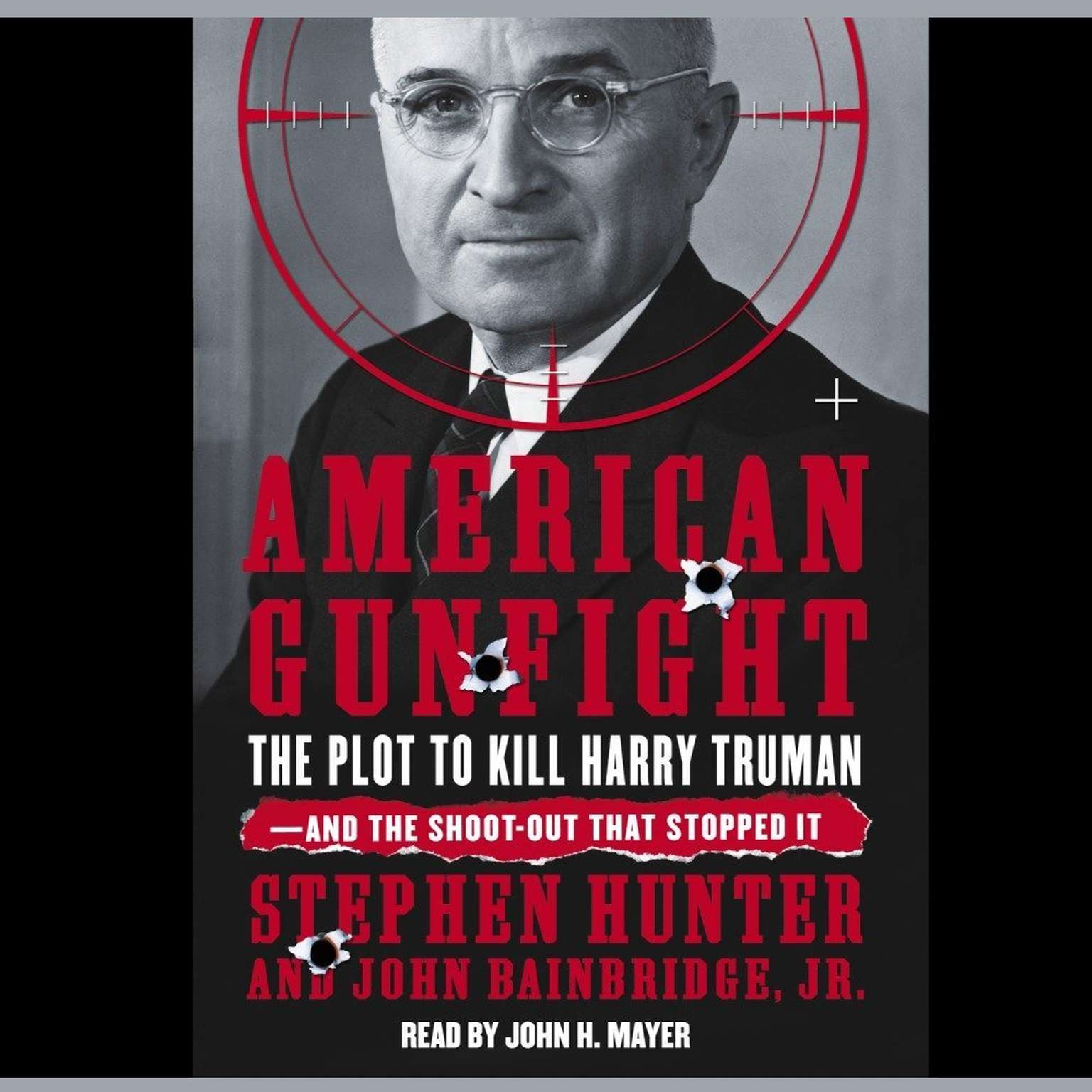 Printable American Gunfight: The Plot to Kill Harry Truman and the Shoot-Out That Stopped It Audiobook Cover Art