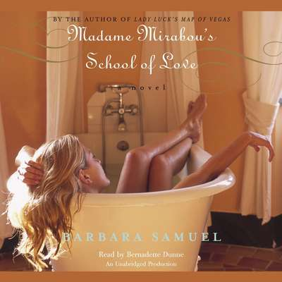Madame Mirabous School of Love Audiobook, by Barbara Samuel