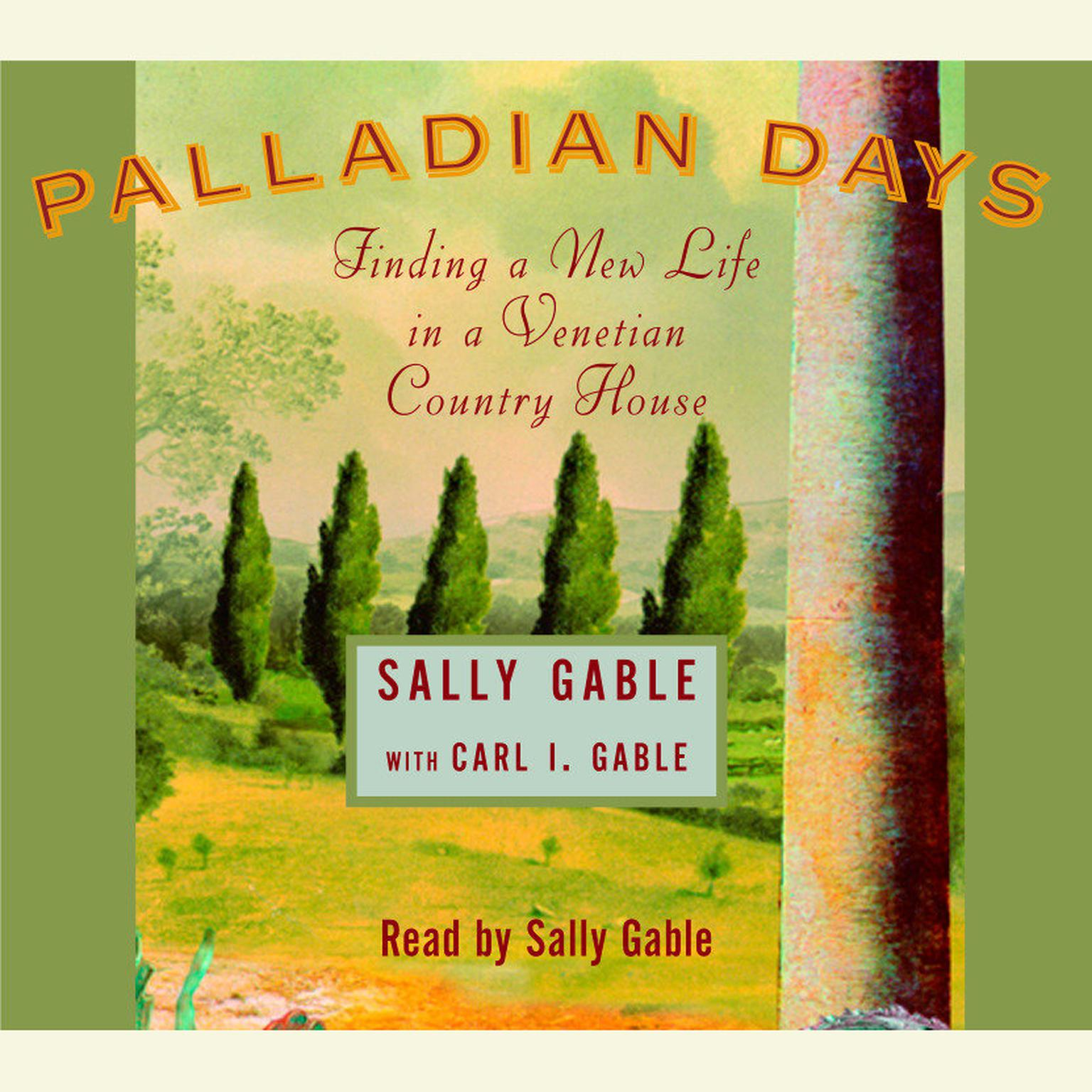 Printable Palladian Days: Finding a New Life in a Venetian Country House Audiobook Cover Art