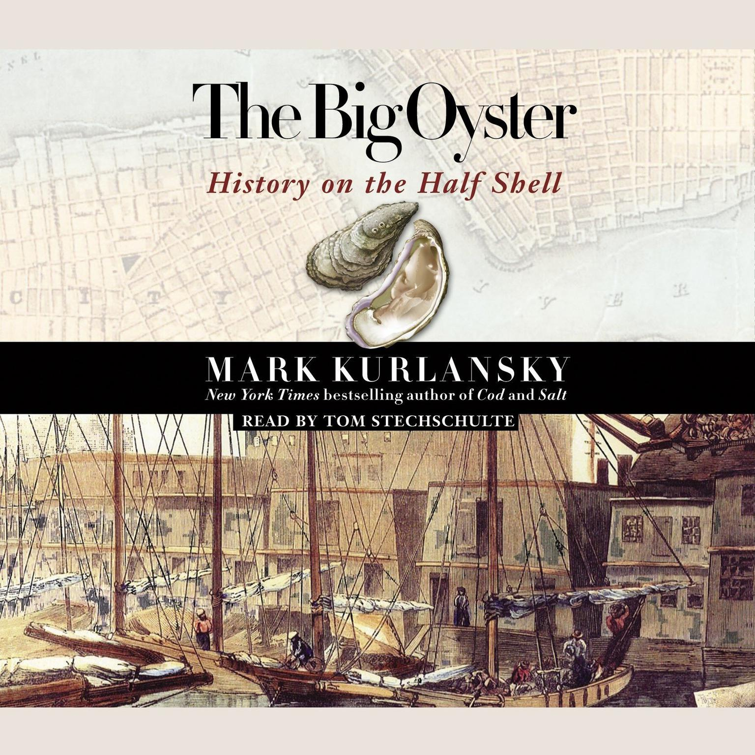 Printable The Big Oyster: History on the Half Shell Audiobook Cover Art