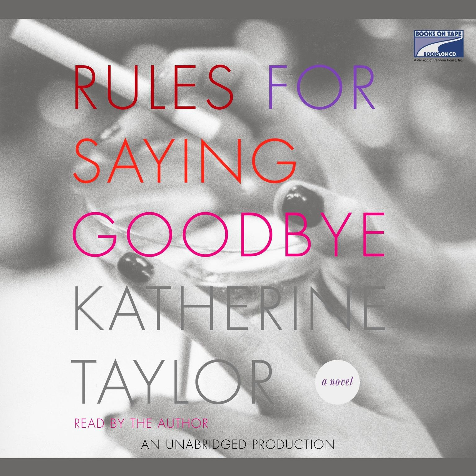 Printable Rules for Saying Goodbye Audiobook Cover Art