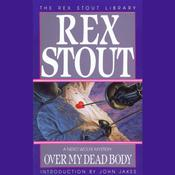 Over My Dead Body, by Rex Stout