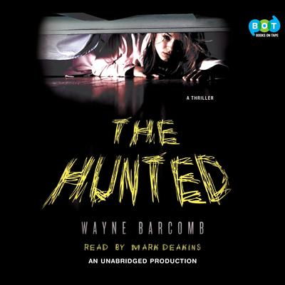 The Hunted Audiobook, by Wayne Barcomb