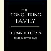 The Conquering Family, by Thomas B. Costain