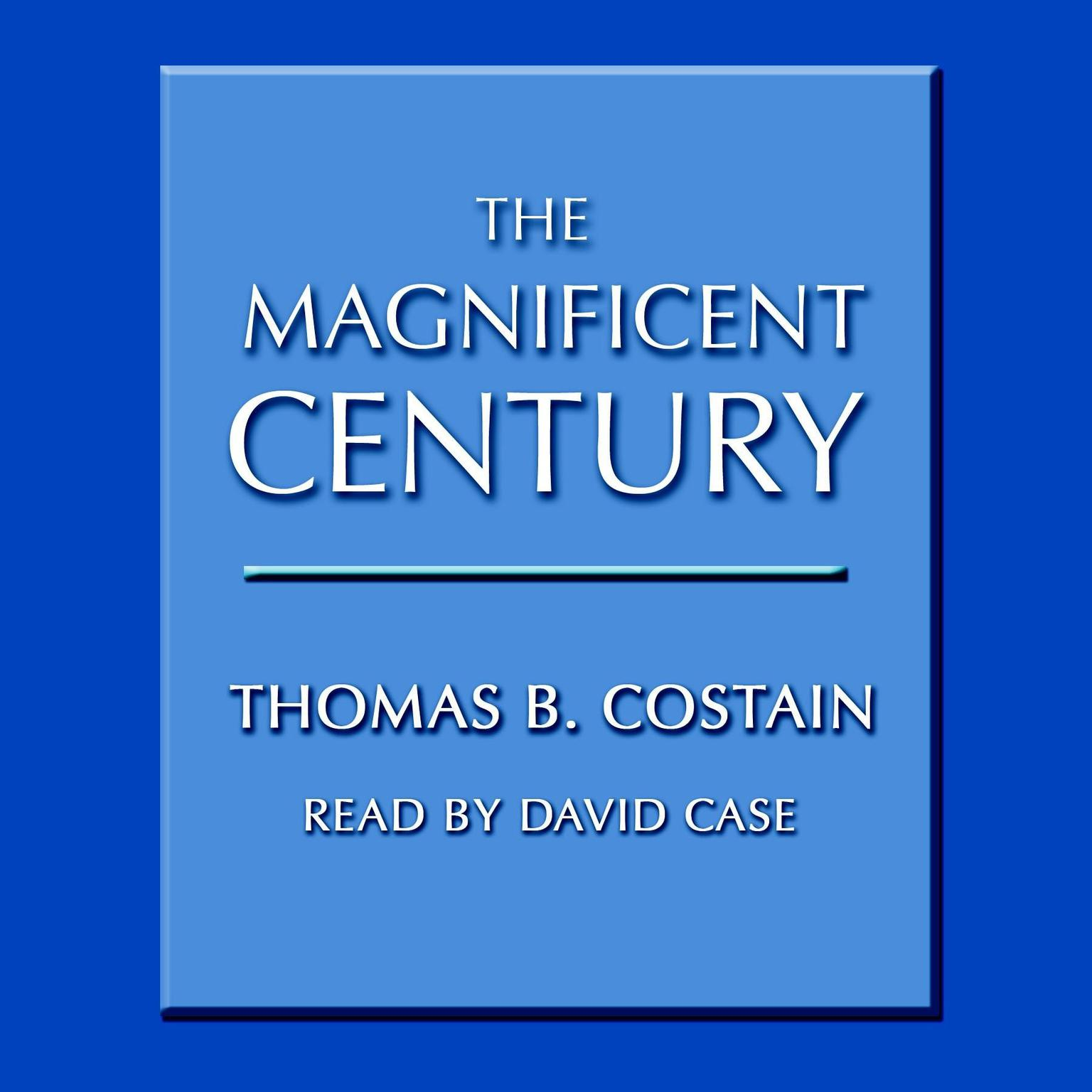 Printable The Magnificent Century Audiobook Cover Art