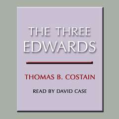 The Three Edwards Audiobook, by Thomas B. Costain