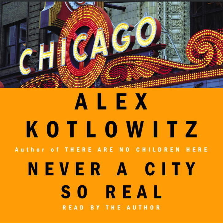 Printable Never a City So Real: A Walk in Chicago Audiobook Cover Art