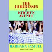The Goddesses of Kitchen Avenue Audiobook, by Barbara Samuel