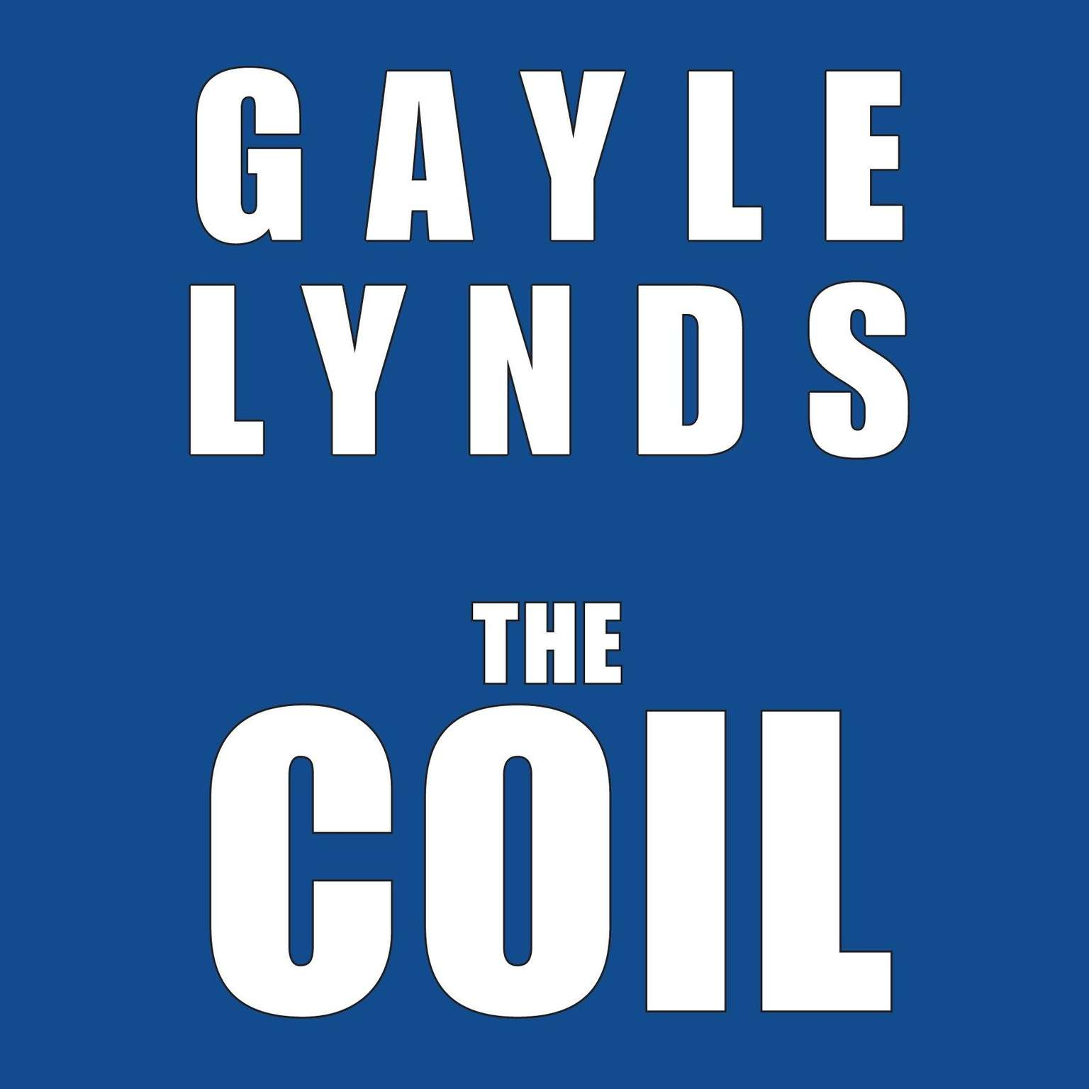 The Coil Audiobook, by Gayle Lynds
