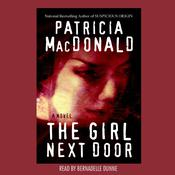 The Girl Next Door: A Novel Audiobook, by Patricia MacDonald