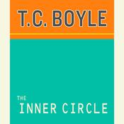 The Inner Circle Audiobook, by T. C. Boyle