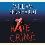 Hate Crime Audiobook, by William Bernhardt