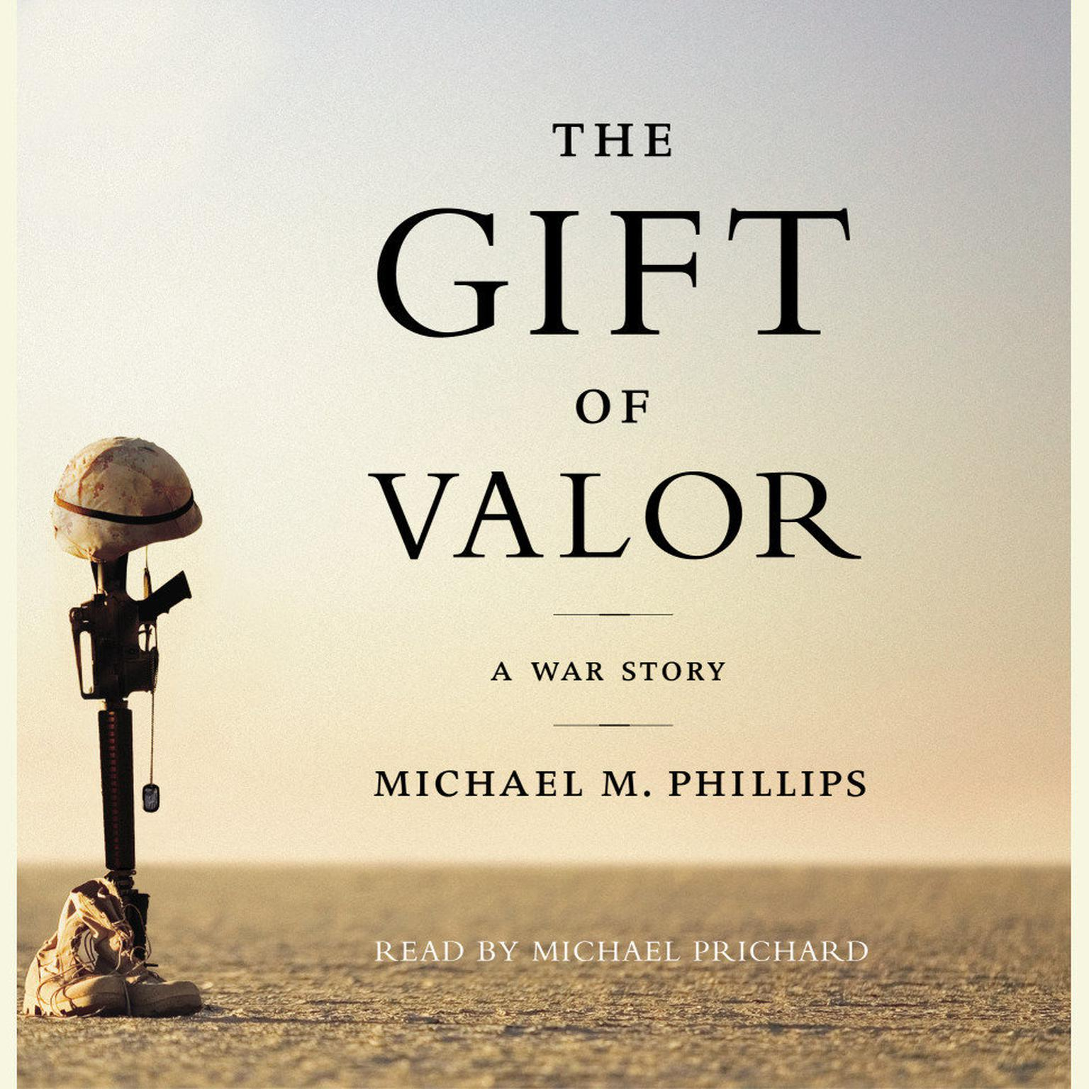 Printable The Gift of Valor: A War Story Audiobook Cover Art