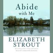 Abide with Me: A Novel, by Elizabeth Strout