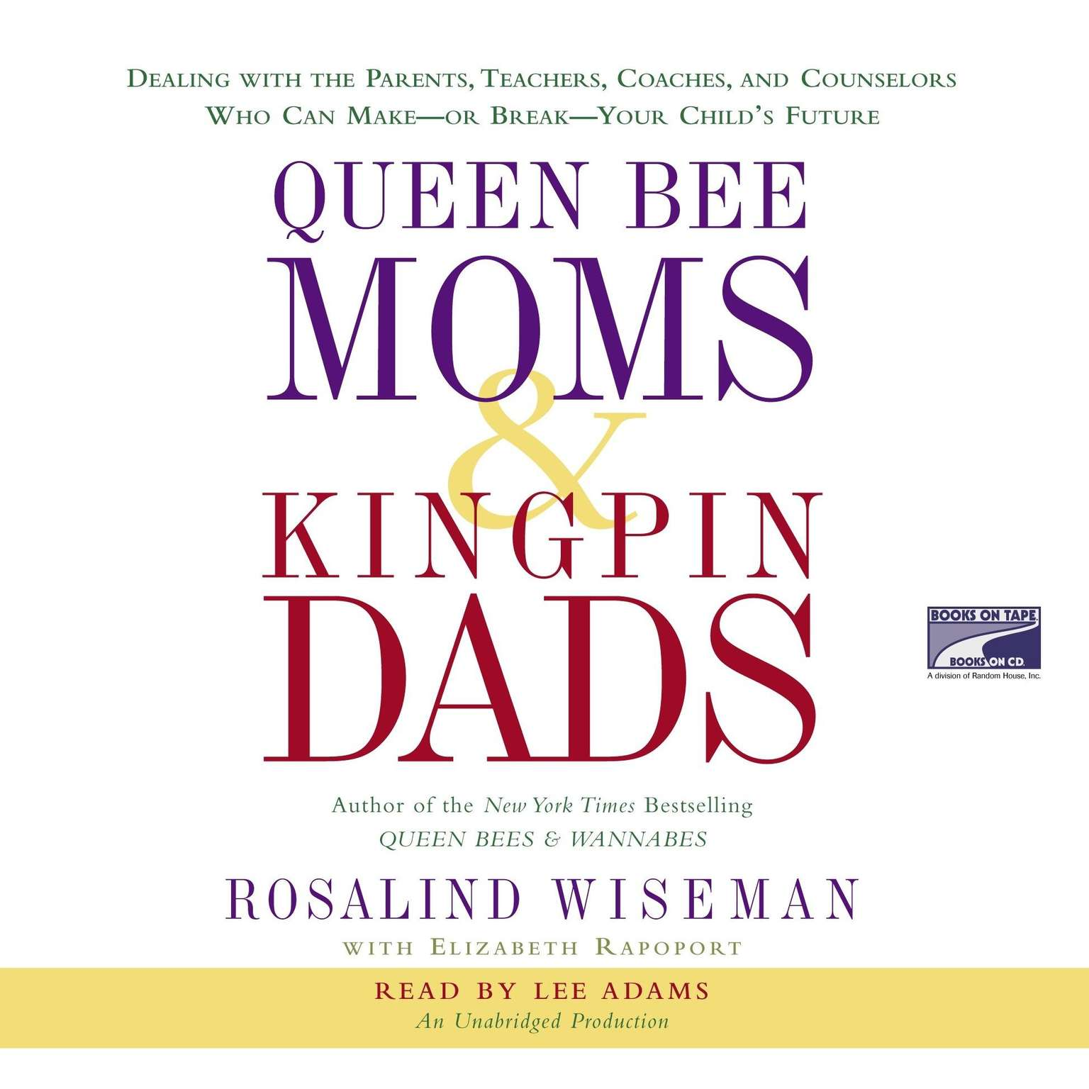 Printable Queen Bee Moms and Kingpin Dads: Dealing with the Difficult Parents in Your Child's Life Audiobook Cover Art