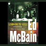 Learning To Kill: Stories Audiobook, by Ed McBain
