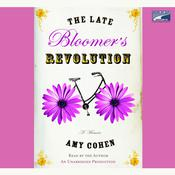The Late Bloomer's Revolution, by Amy Cohen