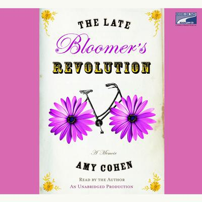 The Late Bloomers Revolution Audiobook, by Amy Cohen