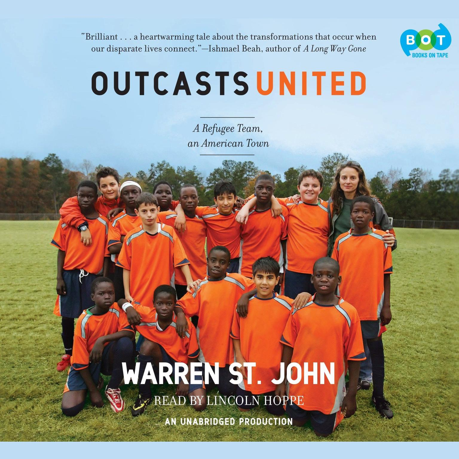 Printable Outcasts United: An American Town, a Refugee Team, and One Woman's Quest to Make a Difference Audiobook Cover Art