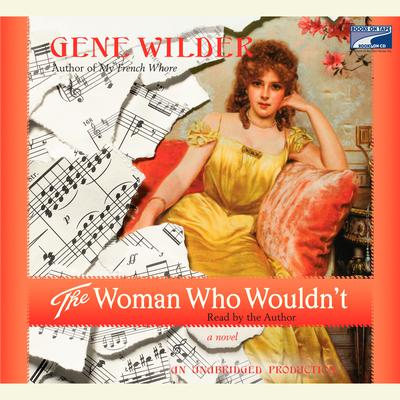 The Woman Who Wouldnt Audiobook, by Gene Wilder