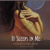 It Sleeps in Me Audiobook, by Kathleen O'Neal Gear