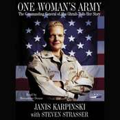 One Womans Army: The Commanding General of Abu Ghraib Tells Her Story Audiobook, by Janis Karpinski, Steven Strasser