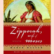 Zipporah, Wife of Moses: A Novel Audiobook, by Marek Halter