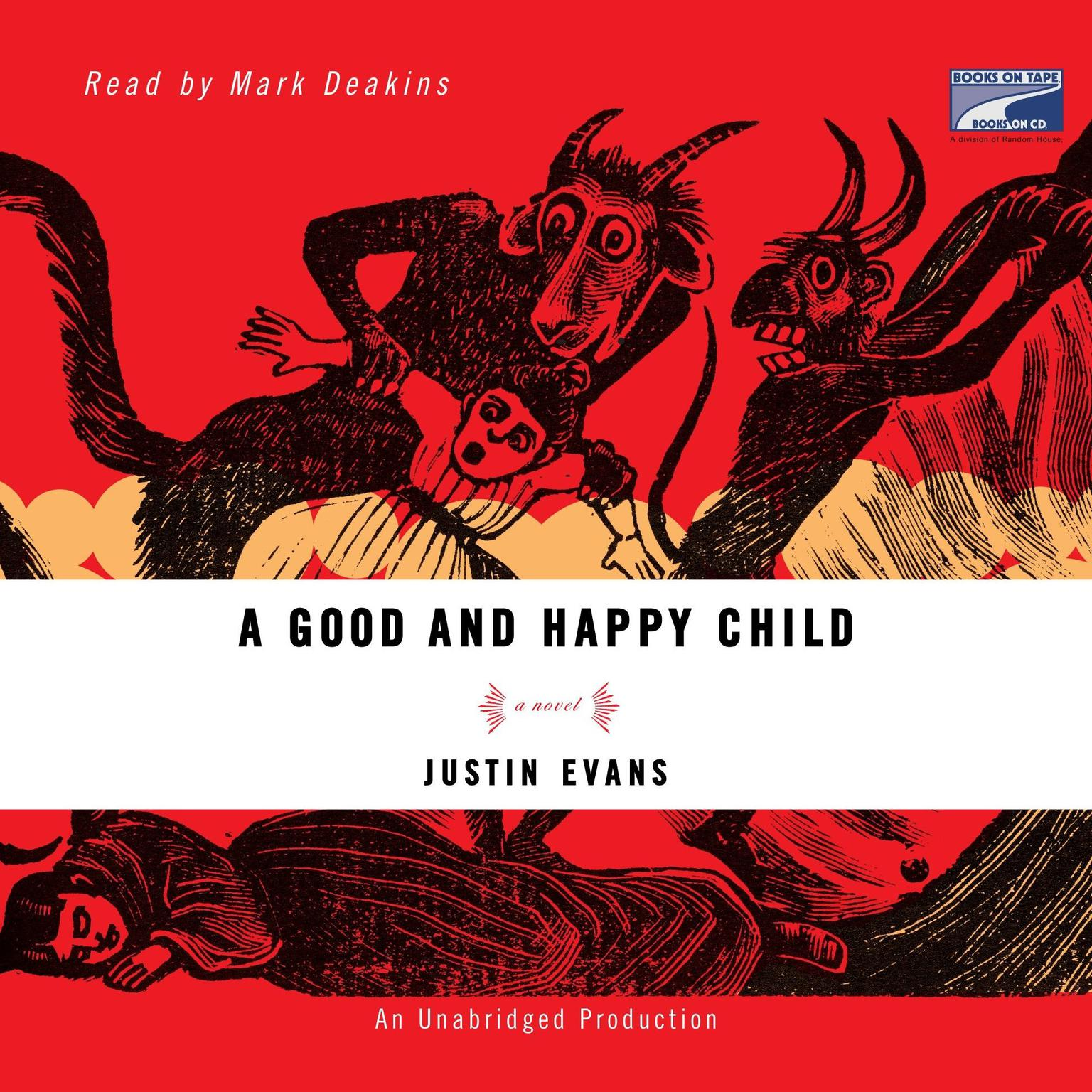 Printable A Good and Happy Child: A Novel Audiobook Cover Art
