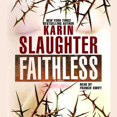 Faithless Audiobook, by Karin Slaughter