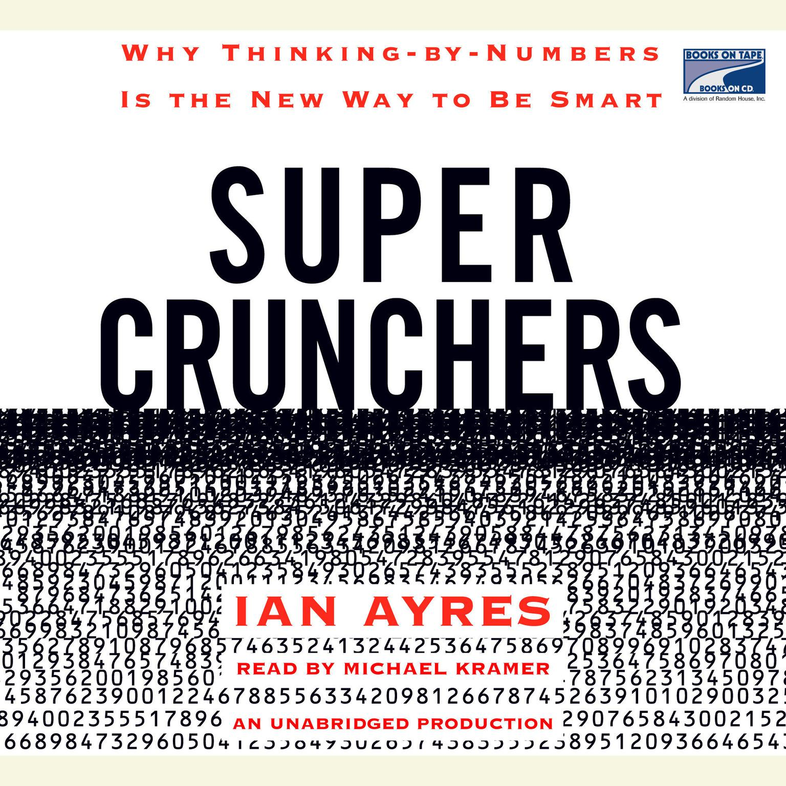 Printable Super Crunchers: Why Thinking-by-Numbers Is the New Way to Be Smart Audiobook Cover Art