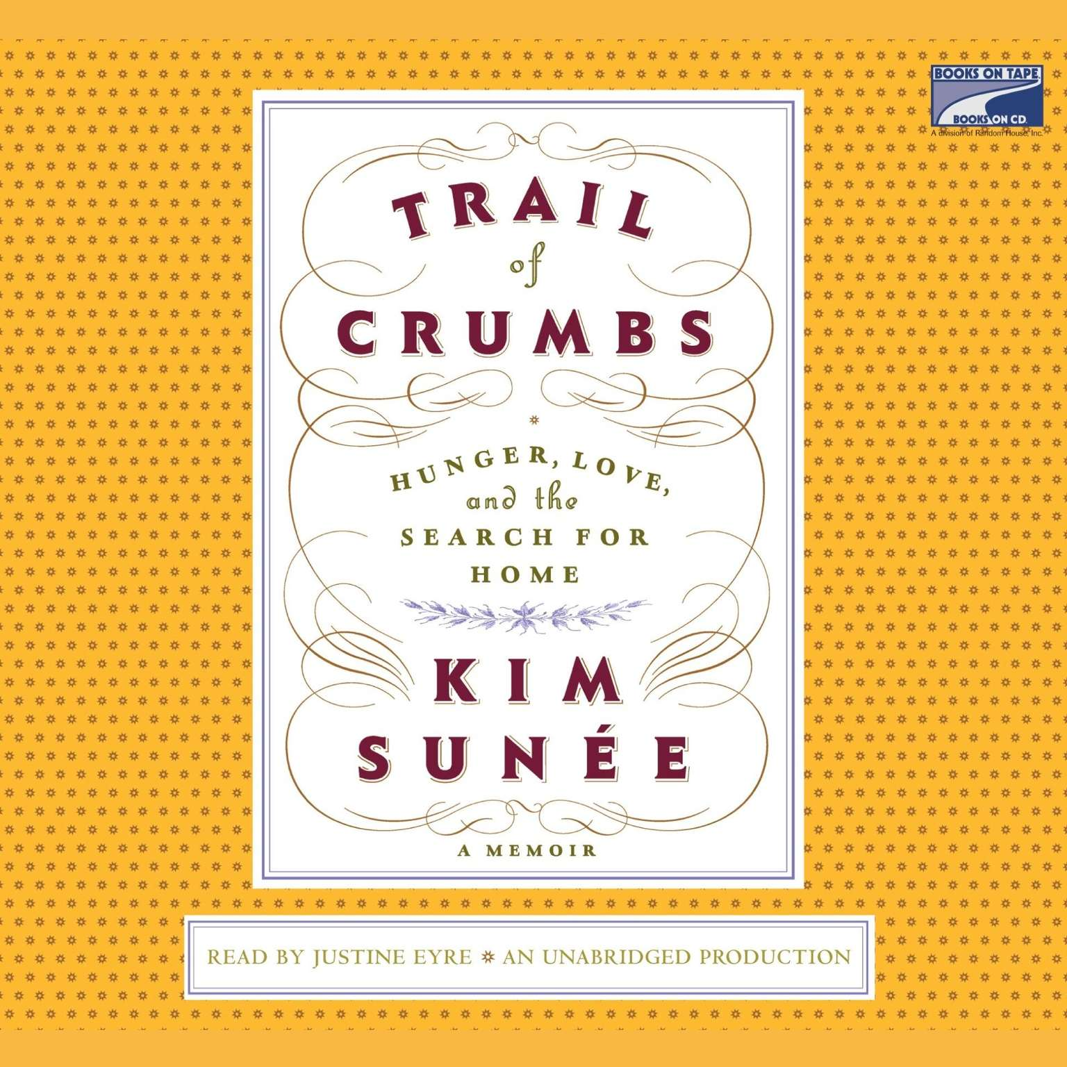 Printable Trail of Crumbs: Hunger, Love, and the Search for Home A Memoir Audiobook Cover Art
