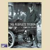 The People's Tycoon: Henry Ford and the American Century Audiobook, by Steven Watts