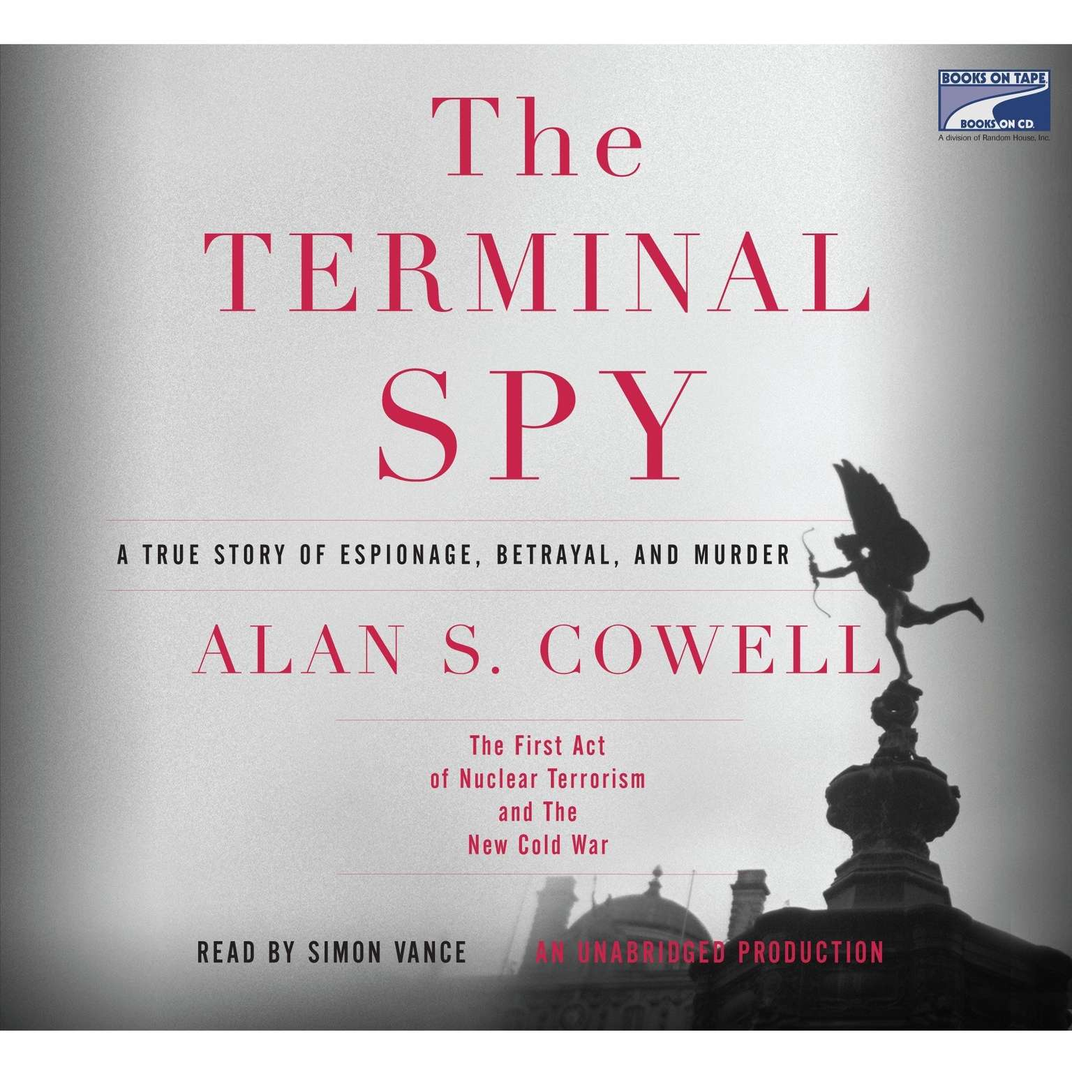 Printable The Terminal Spy: A True Story of Espionage, Betrayal and Murder Audiobook Cover Art