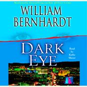 Dark Eye: A Novel of Suspense Audiobook, by William Bernhardt