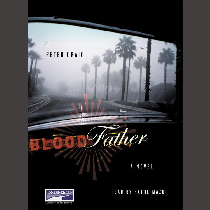 Printable Blood Father: A Novel Audiobook Cover Art