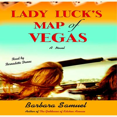 Lady Lucks Map of Vegas Audiobook, by Barbara Samuel