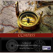 Compass: A Story of Exploration and Innovation Audiobook, by Alan Gurney
