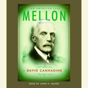 Mellon: An American Life Audiobook, by David Cannadine