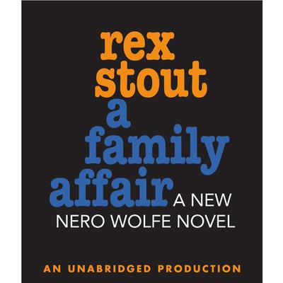 A Family Affair Audiobook, by Rex Stout