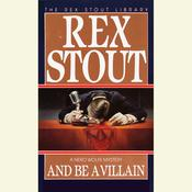 And Be a Villain, by Rex Stout