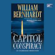 Capitol Conspiracy Audiobook, by William Bernhardt